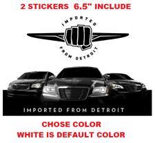 """(356) 6.5"""" Imported From Detroit Chrysler 200 300 300c SRT8 Vinyl Decal Sticker"""