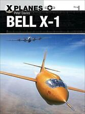 Bell X-1 (X-Planes) by Davies, Peter E. | Paperback Book | 9781472814647 | NEW