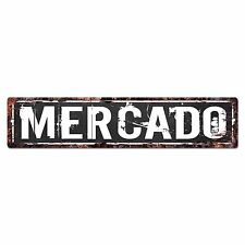 SLND0674 MERCADO Street Chic Sign Home man cave Decor Gift Ideas
