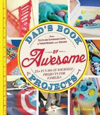 DAD'S BOOK OF AWESOME PROJECTS - ADAMICK, MIKE - NEW PAPERBACK BOOK