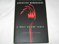 A Wolf at the Table : A Memoir of My Father by Augusten X. Burroughs (2008, Har…
