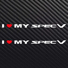 I love my Spec V decal sticker heart for Nissan sr20de sr20vet b15 Sentra