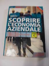 ASTOLFI/STROFOLINO SCOPRIRE L'ECONOMIA AZIENDALE TOMO C