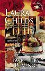 Sweet Tea Revenge 14 by Laura Childs (2013, Hardcover)