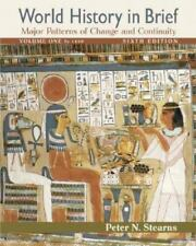 World History in Brief: Major Patterns of Change and Continuity, Volume I to 14