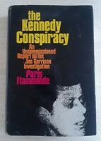 The Kennedy Conspiracy. Paris Flammonde. 1969. First Edition.