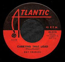"RAY CHARLES ""CARRYING THAT LOAD/Feelin' Bad"" ATLANTIC 45-2174 (1963) 45rpm"