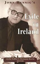 John Hennig's Exile In Ireland: By Gisela Holfter