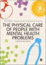 The Physical Care of People with Mental Health Problems: A Guide For Best