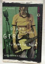 My Name is Chloe (Diary of a Teenage Girl: Chloe, Book 1)