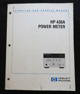 Vintage HEWLETT PACKARD HP 436A Puissance Mètre Opererating & Service Manuel Pur