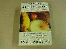 BOOK / THE VOICE OF NEW MUSIC NEW YORK CITY 1972 - 1982 (TOM JOHNSON)