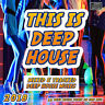 2018 This is Deep House CD DJ MIX 16 Deep House Tunes Mixed
