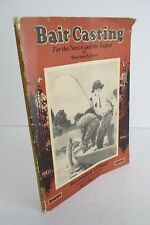 BAIT CASTING The Short Rod & How To Use It by Sheridan R Jones, 1934 Illustrated