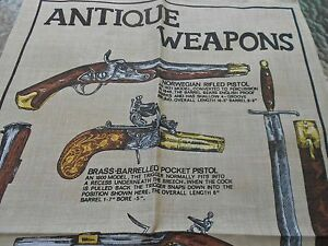 SOUVENIR VINTAGE PURE LINEN TEATOWEL 'ANTIQUE WEAPONS' BY ULSTER  S BRAND NEW