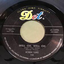Robin Luke: Well Oh, Well Oh / Everlovin' 45 - Dot