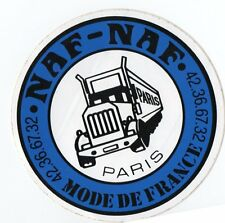 Autocollant / Sticker Vintage NAF NAF MODE DE FRANCE PARIS Camion Truck TOP !