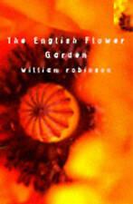 The English Flower Garden (Bloomsbury Gardening Classics), Robinson, William, Go