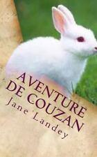 Aventure de Couzan by Jane Landey (2015, Paperback)