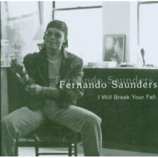 Fernando Saunders - I Will Break Your Fall [CD]