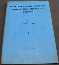 Vintage - Post Exchange, Canteen And Other Military Tokens By Curto Scarce