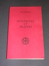 Jean d'Apamée Dialogues et traités Ed Du Cerf 1984 sources chrétiennes N°311