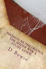 Thomas Mcphearson's the Spider Web the Sunday School Guide by D. Bowie (2014,...