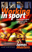 Working in Sport: How to Find a Sports Related Job in the Uk or Abroad