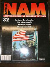 Nam N°32 - L'histoire vécue de la guerre du Vietnam - La dernière bataille