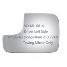 For 1996-2003 Dodge Ram 2500 VAN Pickup Tow Mirror Glass Driver Left Side LH New