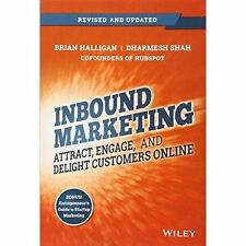 Inbound Marketing: Attract, Engage, and Delight Customers Online by Brian...