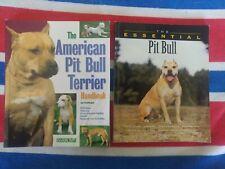 American Pit Bull Terrier Handbook, Essential Pit Bull Joe Stahlkuppe Ian Dunbar