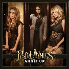 PISTOL ANNIES CD - ANNIE UP (2013) - NEW UNOPENED - COUNTRY