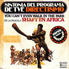 OST SHAFT EN AFRICA - YOU CAN'T EVEN WALK IN THE PARK + SHAFT EN AFRICA SGL 7""
