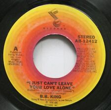 "Blues 45 B.B. King - ""I Just Can'T Leave Your Love Alone"" / ""Midnight Believer"""