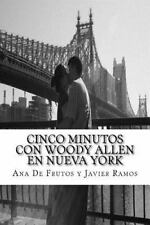 Cinco Minutos con Woody Allen en Nueva York : Un Recorrido Por Manhattan by...
