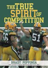 True Spirit of Competition by Brady Paul Poppinga (2014, Paperback)