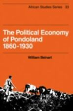 The Political Economy of Pondoland 1860-1930 (African Studies)