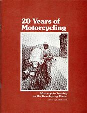 20 YEARS OF MOTORCYCLING: Motorcycle Touring in the Developing Years - Boswell