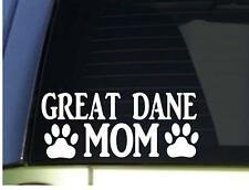 """Great Dane Mom Dog Quote Vinyl Decal 8"""" White"""