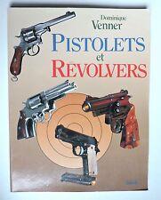 Pistolets et revolvers Dominique Venner  Grand format