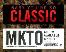 MKTO Classic Ltd Ed Discontinued RARE Metallic Sticker +FREE Pop Dance Stickers!