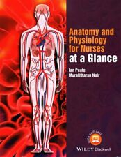 Anatomy and Physiology for Nurses at a Glance by Ian Peate 9781118746318