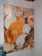 CORSO DI OSSERVAZIONI SCIENTIFICHE Ivo Neviani SEI 1976 Volume Secondo libro di