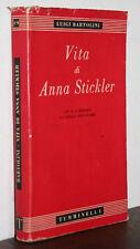 Luigi Bartolini vita di Anna Stickler Tumminelli 1943