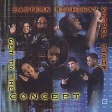 E. Michigan Gospel Choir : Get to the Concept CD