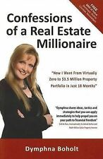 Confessions of a Real Estate Millionaire by Dymphna Boholt - Paperback