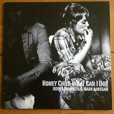"Isobel Campbell & Mark Lanegan - Honey Child What Can I Do?  7"" Vinyl"