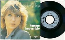 "JOELLE 45 TOURS 7"" FRANCE HOMME IMPOSSIBLE"