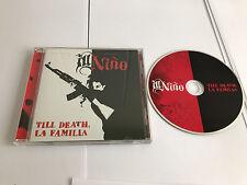Ill Niño : Till Death, La Familia CD (2014) ***MINT***